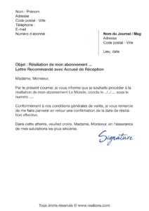 lettre de résiliation abonnement le monde